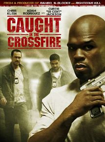 caught Crossfire (Caught in the crossfire )