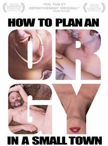 How to Plan an Orgy in a Small Town streaming