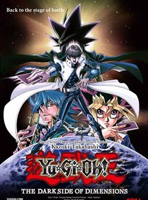 Yu-Gi-Oh! The Dark Side Of Dimensions streaming