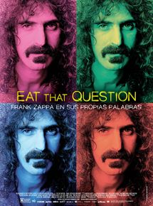 Eat That Question – Frank Zappa in His Own Words streaming