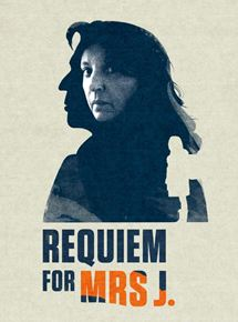 Requiem pour Madame J.