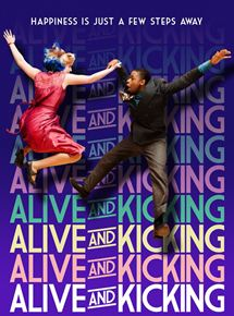 film Alive and Kicking streaming vf