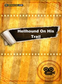 hellhound on his trail Hellhound on his trail: based on the critically acclaimed book of the same name  by hampton sides, the period drama hellhound on his trail.