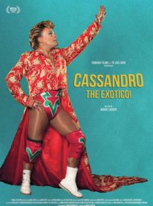 Cassandro the exotico ! streaming