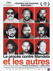 Le procès contre Mandela et les autres streaming