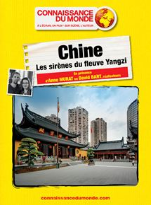 CHINE, Les sirènes du fleuve Yangzi