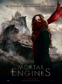 Mortal Engines Film 2018 Allociné