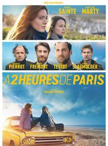 A 2 heures de Paris streaming