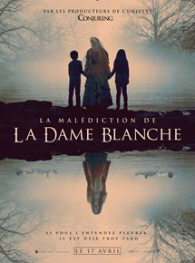 La Malédiction de la Dame blanche streaming gratuit