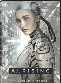 Film A.I. Rising Streaming Complet - Ederlezi Rising is an exciting science fiction romance set in near future about the...