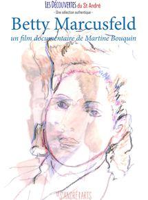 Bande-annonce Betty Marcusfeld