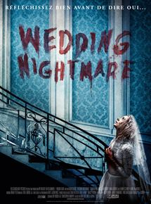 Wedding Nightmare streaming gratuit
