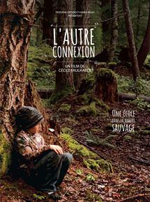 Bande-annonce L' Autre Connexion, une école dans la nature sauvage