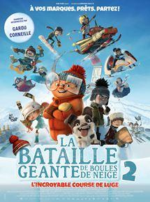 La Bataille géante de boules de neige 2, l'incroyable course de luge streaming gratuit