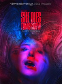 Bande-annonce She Dies Tomorrow