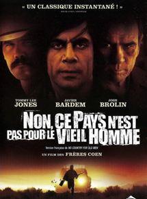 Film No Country for Old Men – Non, ce pays n'est pas pour le vieil homme Complet Streaming VF Entier Français