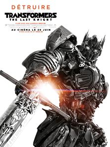 Transformers: The Last Knight Bande-annonce ultime VO