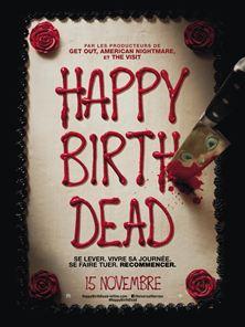 Happy Birthdead Bande-annonce VO