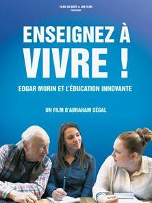 Enseignez à vivre! - Edgar Morin et l'éducation innovante Bande-annonce VF