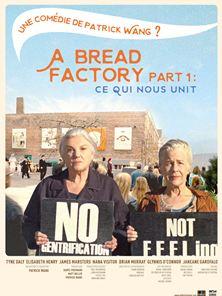 A Bread Factory Part 1 : Ce qui nous unit Bande-annonce VO