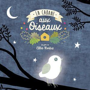 La Cabane aux oiseaux : Affiche