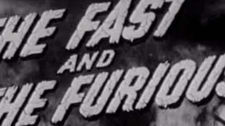 """Le tout premier """"Fast & Furious"""" est sorti en... 1955 !"""