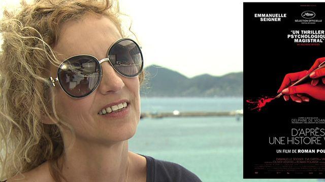"""D'après une histoire vraie : """"Le romancier n'est pas le mieux placé pour s'adapter lui-même"""" selon Delphine De Vigan"""