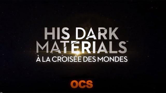 His Dark Materials / À la croisée des mondes : quelle date pour la série événement HBO/OCS ?