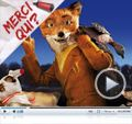 Photo : Merci Qui? N°192 - Fantastic Mr. Fox