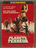 Plan&#232;te terreur - un film Grindhouse