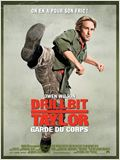 Drillbit Taylor : garde du corps