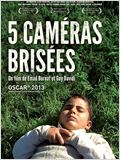 5 Cam&#233;ras Bris&#233;es