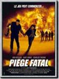 Pi&#232;ge fatal