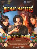 Micmac Masters @Soodhu Kavvum