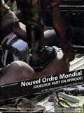 Nouvel ordre mondial (quelque part en Afrique)