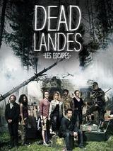 Dead Landes, les escapés Saison 1