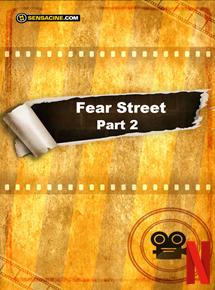 Fear Street part 2