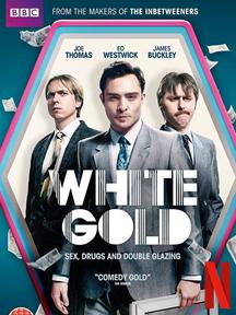White Gold - Saison 2