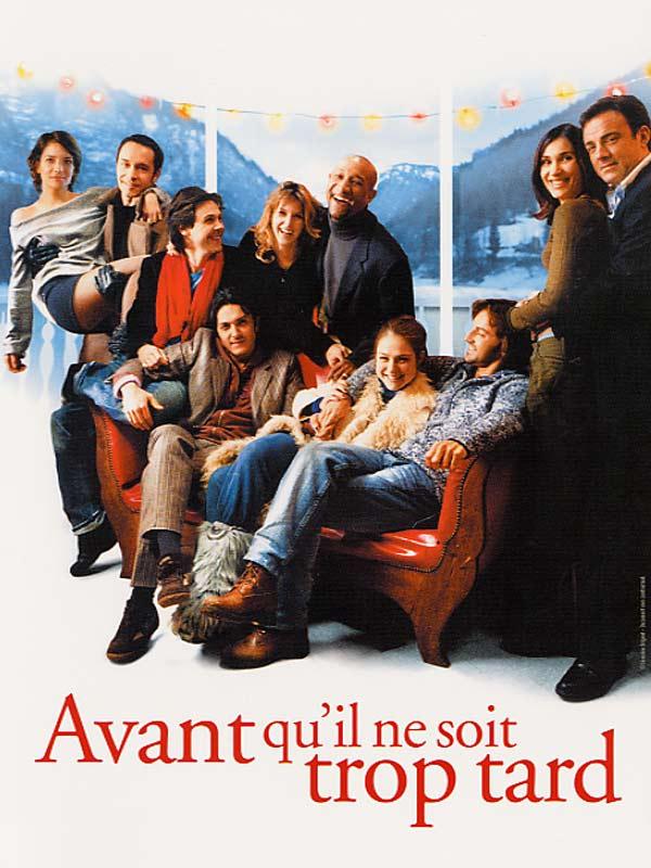 Avant qu'il ne soit trop tard : Affiche Frédéric Diefenthal, Laurent Dussaux, Olivier Sitruk