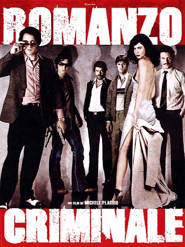 Romanzo criminale : Affiche Claudio Santamaria, Michele Placido, Pierfrancesco Favino