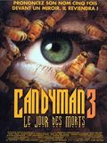 Candyman 3 : Le jour des morts
