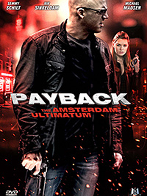 Payback : The Amsterdam Ultimatum streaming