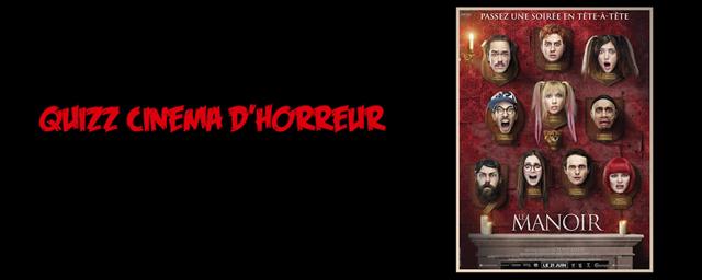 C'est quoi ton film d'horreur préféré ? L'équipe du Manoir répond !