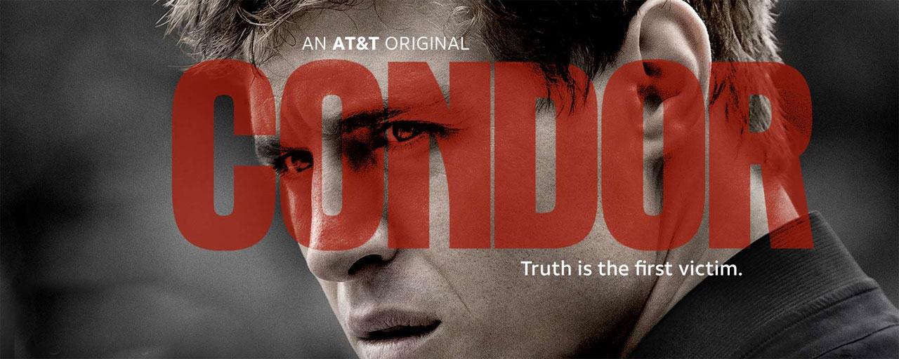 Condor : le thriller conspirationniste sur 13ème Rue en novembre