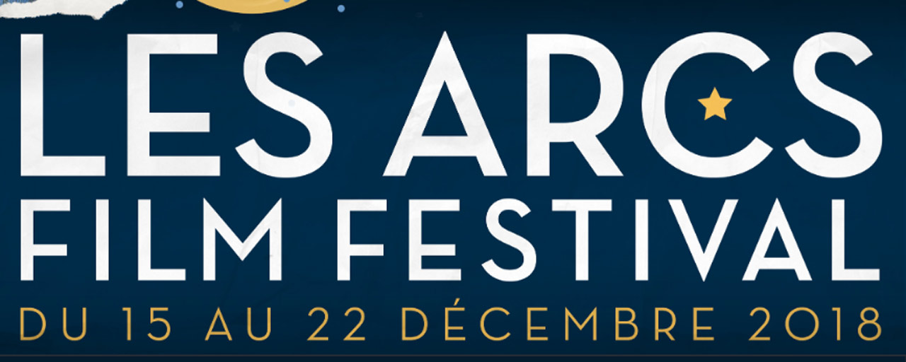 Les Arcs Film Festival 2018 : c'est parti pour la 10e édition !