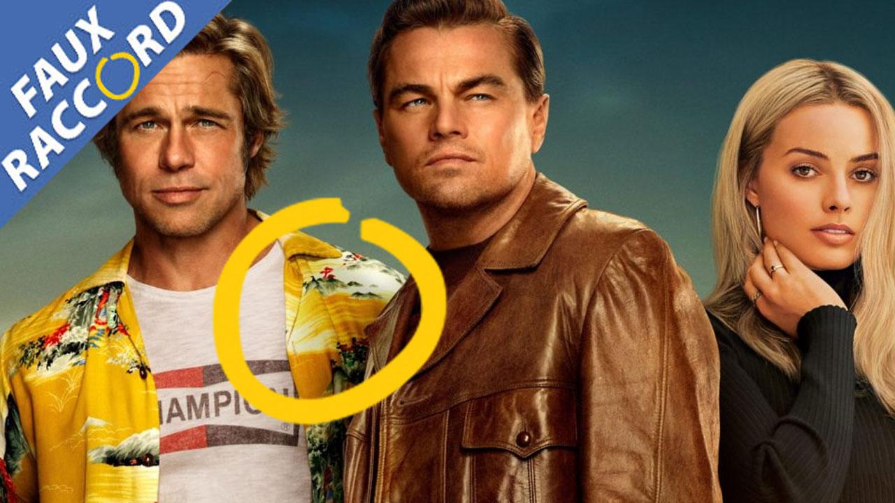 Once Upon a Time... : les faux raccords et erreurs du film de Quentin Tarantino