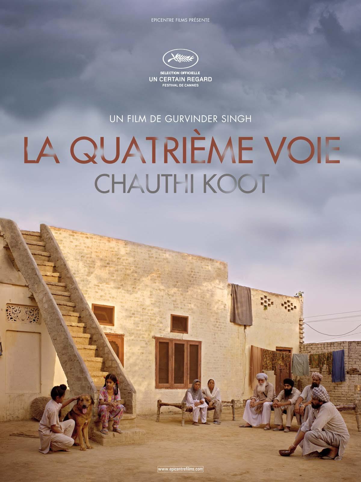 La Quatrième Voie (Chauthi Koot)