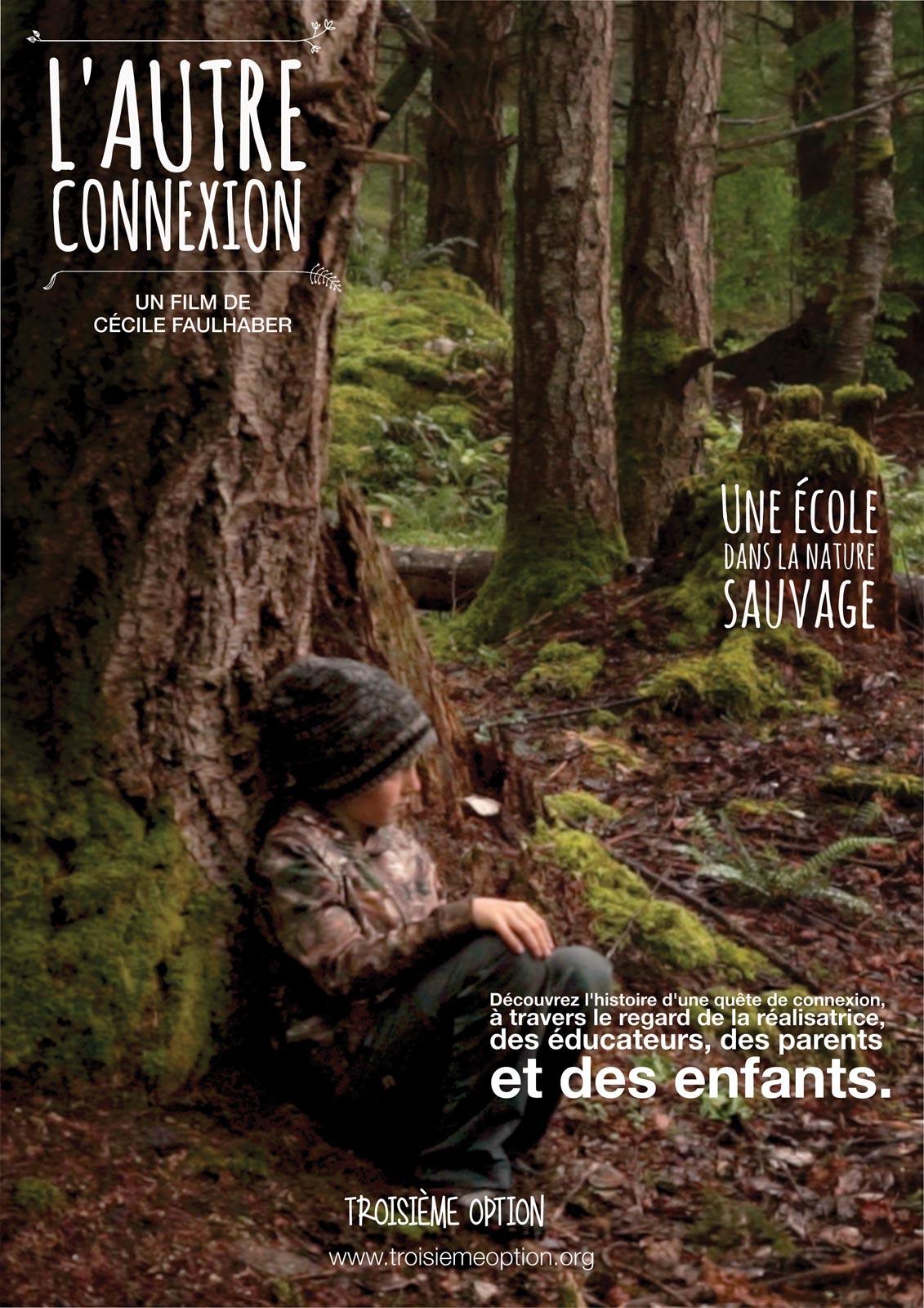 Image du film L' Autre Connexion, une école dans la nature sauvage