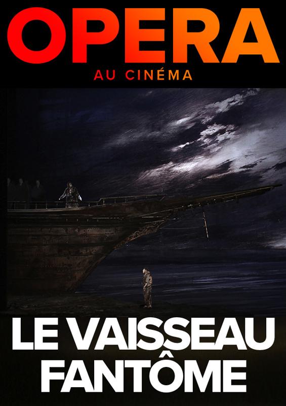 Image du film Le Vaisseau fantôme (Metropolitan Opera)