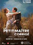 Le Petit-Maître corrigé (Comédie-Française / Pathé Live)